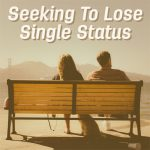 seeking to lose single status_audacity magazine